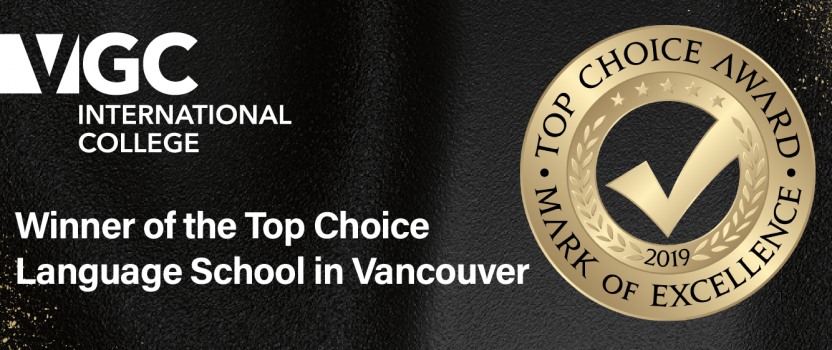 VGC has been voted winner of the Top Choice Language School 2019 in Vancouver!