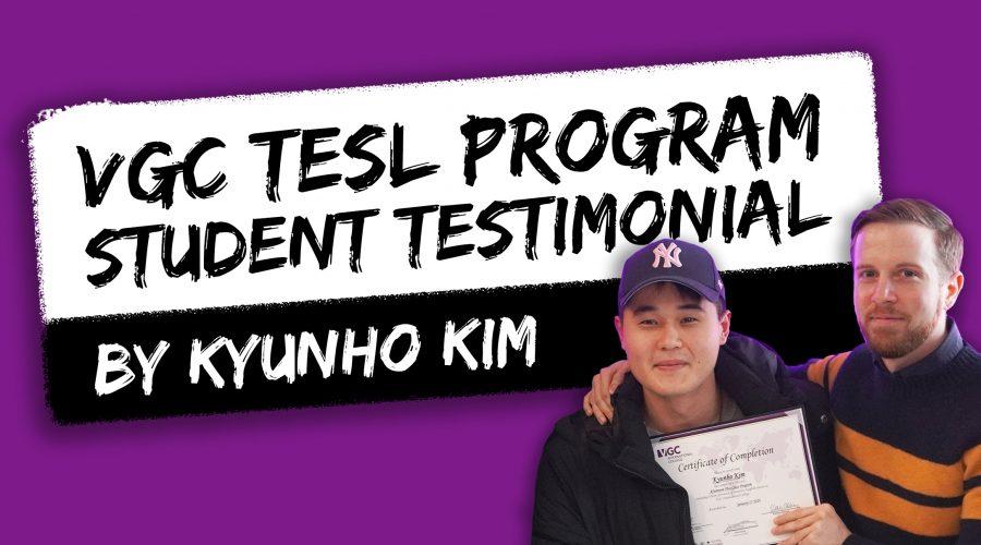 Student Testimonial: Kyunho's Experience in VGC's TESL Program