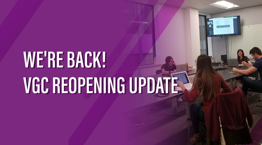 VGC Reopening Update – We're back!