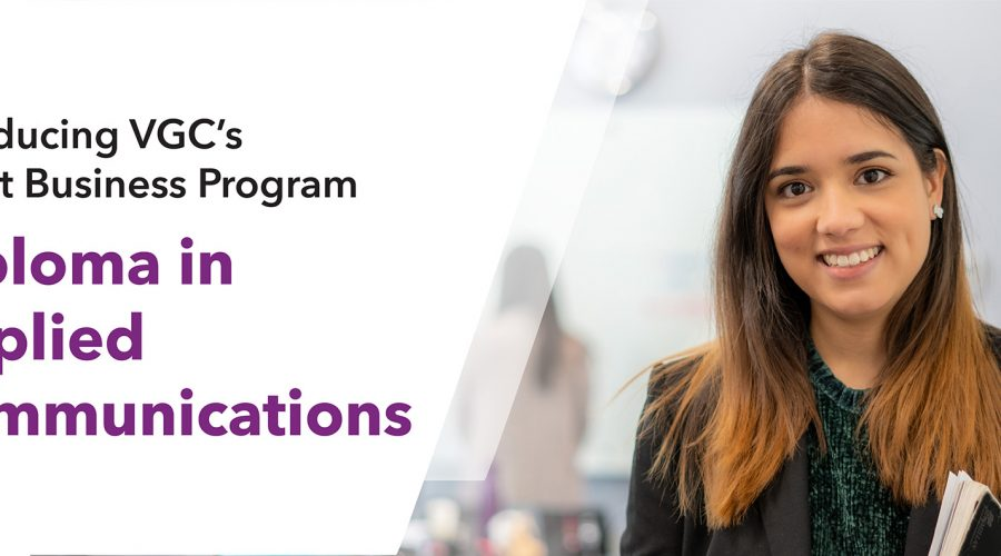 Introducing Applied Communications – VGC's brand new Business Diploma program
